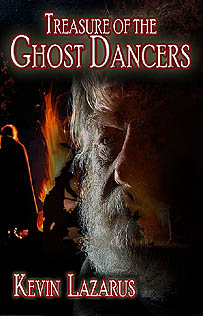 Treasure of the Ghost Dancers by Kevin Lazarus